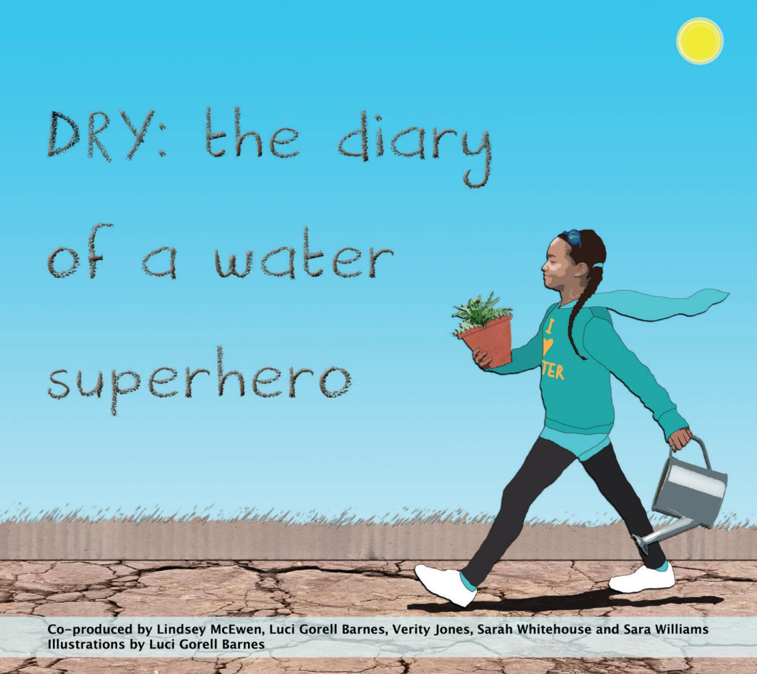 DRY: The Diary of a Water Superhero – competition for 5-13 year olds based on the award-winning book (May 1-28, 2021)