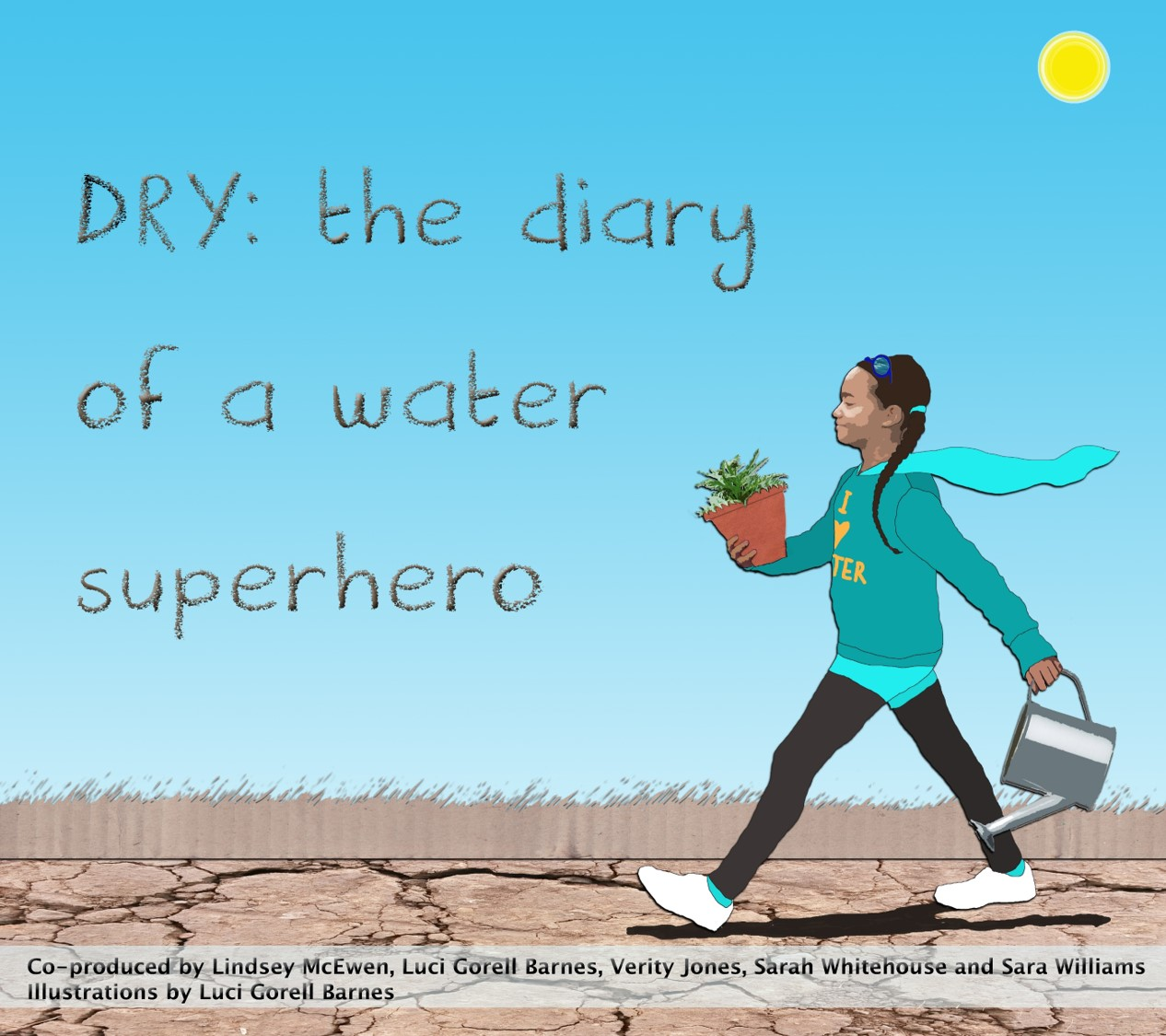 DRY: Diary of a Water Super Hero –  (book with teacher notes for primary school)